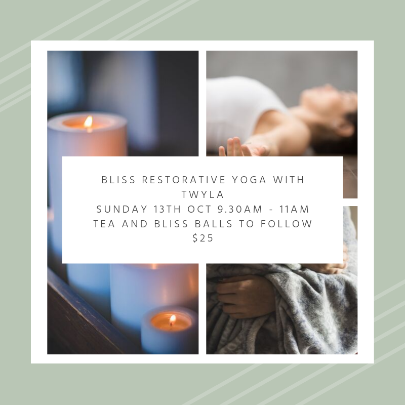Bliss restorative Yoga with Twyla Sunday 13th oct 9.30am - 11am (1)